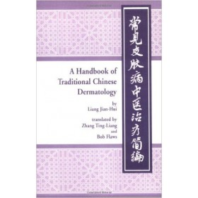 A handbook of traditional Chinese derma..