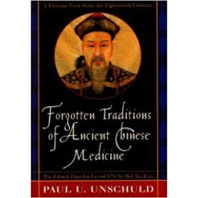 Forgotten traditions of ancient Chinese medicine