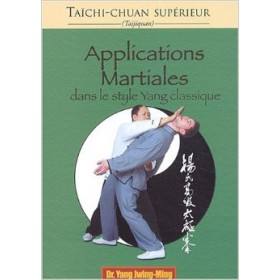 Applications martiales dans le style Yang ...